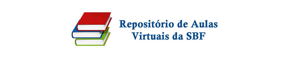 Repositório de Aulas Virtuais da SBF